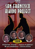 DVD : SAN FRANCISCO AIKIDO PROJECT