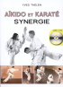 DVD : THELEN Yves - AIKIDO ET KARATE - SYNERGIE