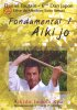 DVD : Daniel Toutain - Fondamental 1 - Aikijo