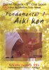 DVD : Daniel Toutain - Fondamental 1 - Aikiken